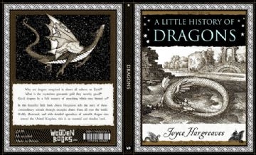 Wooden Books - A Little History of Dragons by Joyce Hargreaves